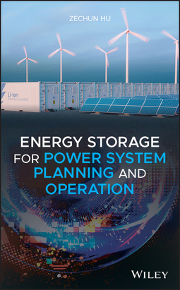Hu, Zechun - Energy Storage for Power System Planning and Operation, ebook