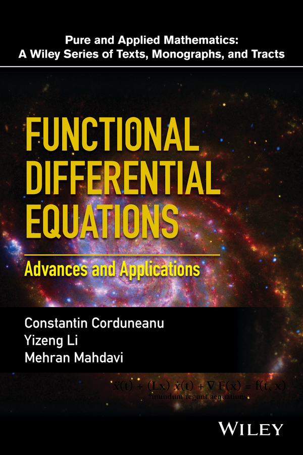 Corduneanu, Constantin - Functional Differential Equations: Advances and Applications, ebook