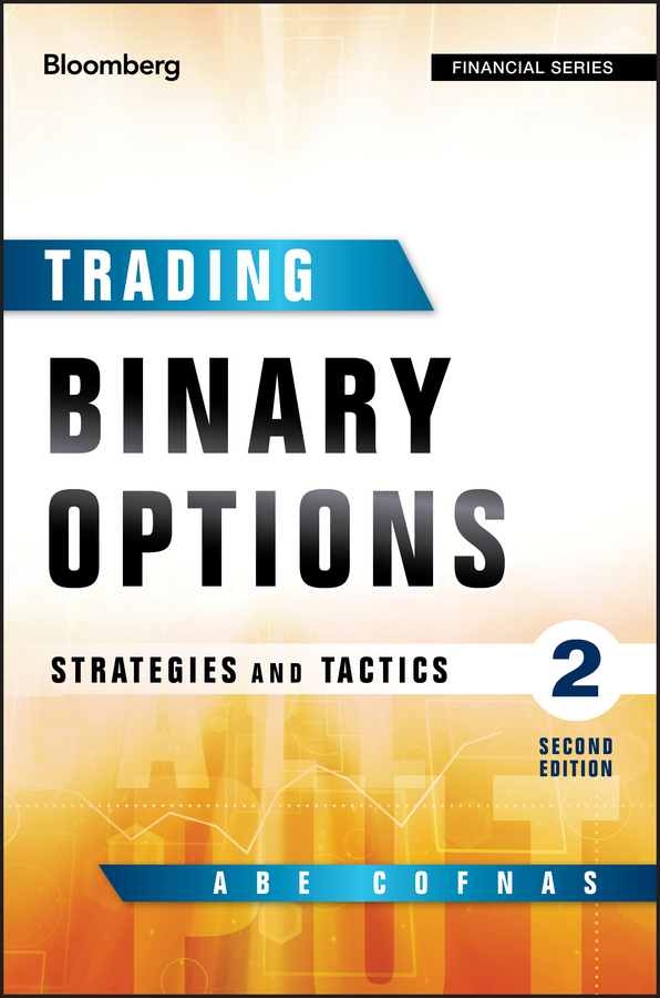 Cofnas, Abe - Trading Binary Options: Strategies and Tactics, e-kirja