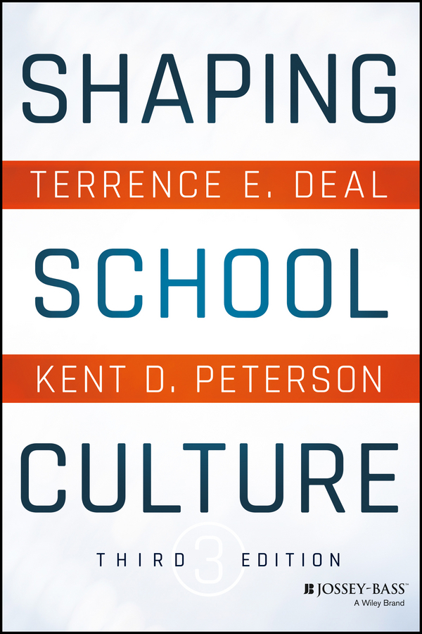 Deal, Terrence E. - Shaping School Culture, ebook