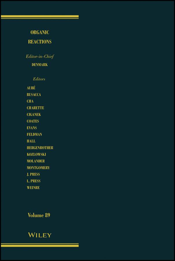 Denmark, Scott E. - Organic Reactions, Volume 89, ebook