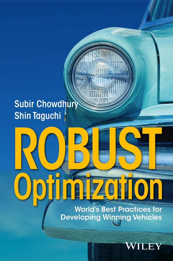 Chowdhury, Subir - Robust Optimization: World's Best Practices for Developing Winning Vehicles, ebook