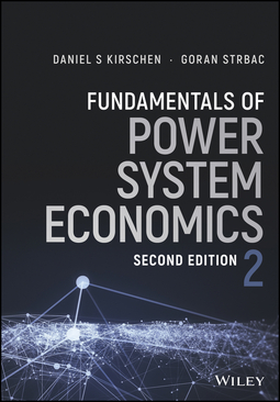 Kirschen, Daniel S. - Fundamentals of Power System Economics, ebook
