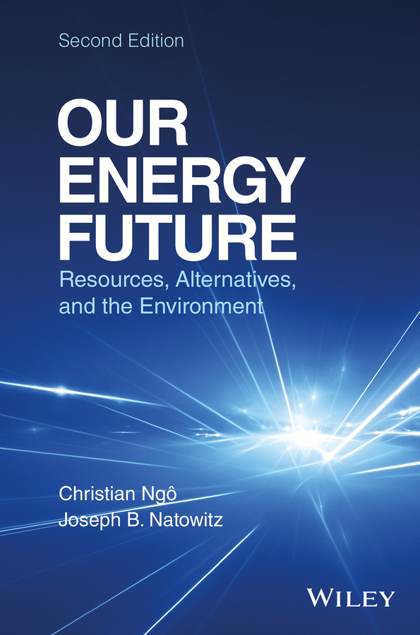 Natowitz, Joseph - Our Energy Future: Resources, Alternatives and the Environment, ebook