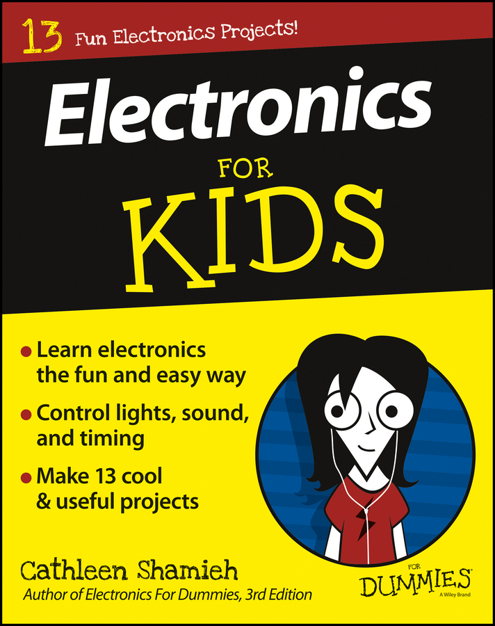 Shamieh, Cathleen - Electronics For Kids For Dummies, ebook