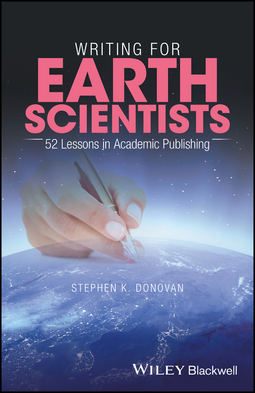Donovan, Stephen K. - Writing for Earth Scientists: 52 Lessons in Academic Publishing, ebook