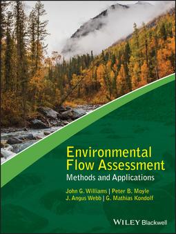 Kondolf, G. Mathias - Environmental Flow Assessment: Methods and Applications, ebook