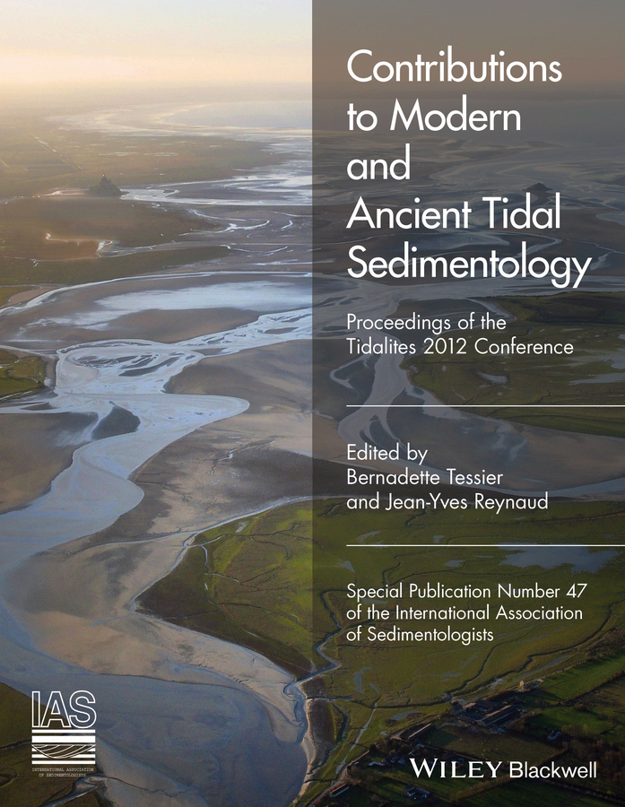 Reynaud, Jean-Yves - Contributions to Modern and Ancient Tidal Sedimentology: Proceedings of the Tidalites 2012 Conference, ebook