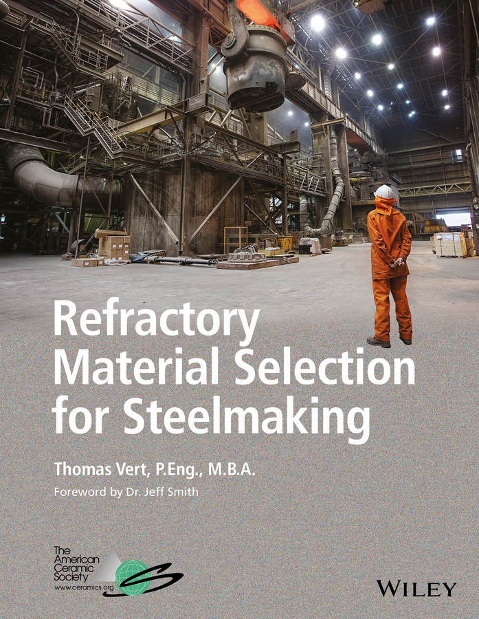 Vert, Tom - Refractory Material Selection for Steelmaking, ebook
