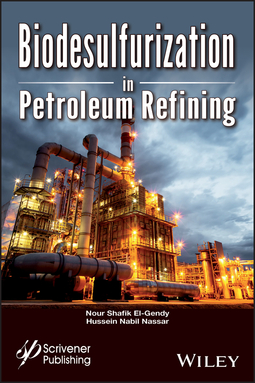 El-Gendy, Nour Shafik - Biodesulfurization in Petroleum Refining, ebook