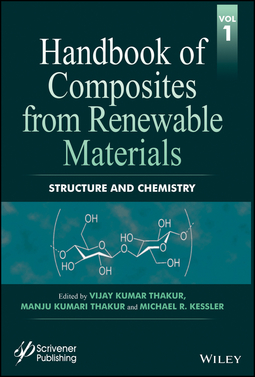 Kessler, Michael R. - Handbook of Composites from Renewable Materials, Structure and Chemistry, ebook