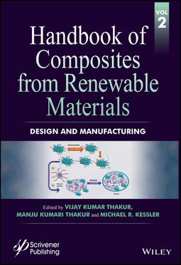 Kessler, Michael R. - Handbook of Composites from Renewable Materials, Design and Manufacturing, ebook