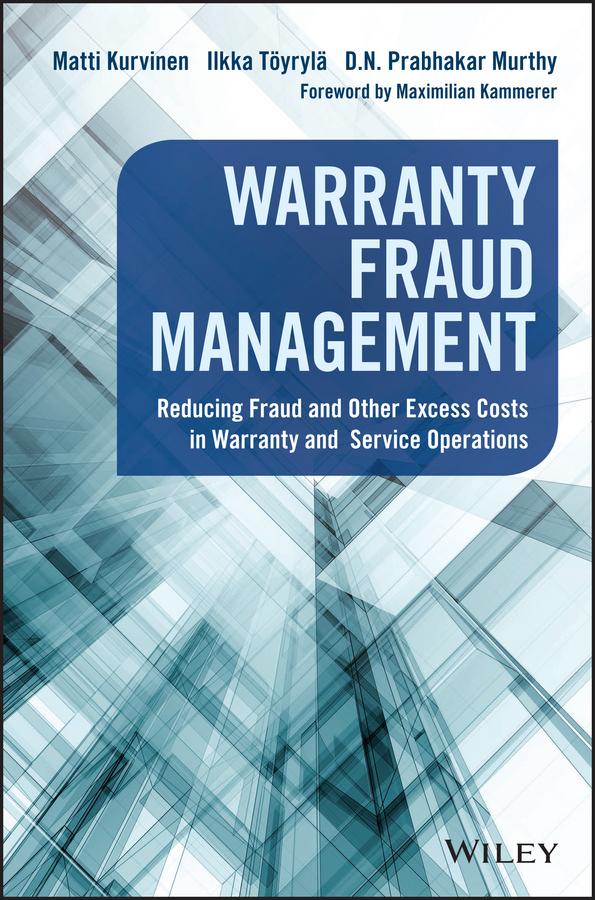 Kammerer, Maximilian - Warranty Fraud Management: Reducing Fraud and Other Excess Costs in Warranty and Service Operations, ebook