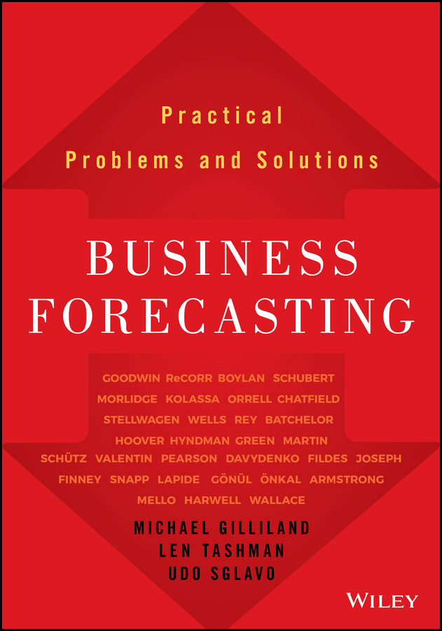 Gilliland, Michael - Business Forecasting: Practical Problems and Solutions, ebook