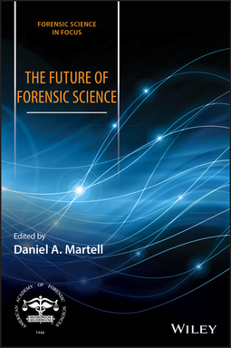 Martell, Daniel A. - The Future of Forensic Science, ebook