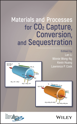 Cook, Lawrence P. - Materials and Processes for CO2 Capture, Conversion, and Sequestration, ebook