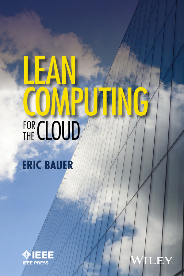 Bauer, Eric - Lean Computing for the Cloud, ebook