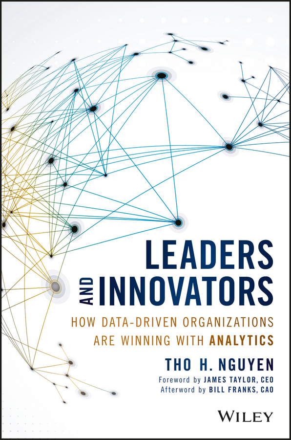 Franks, Bill - Leaders and Innovators: How Data-Driven Organizations Are Winning with Analytics, e-kirja