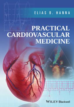 Hanna, Elias B. - Practical Cardiovascular Medicine, ebook
