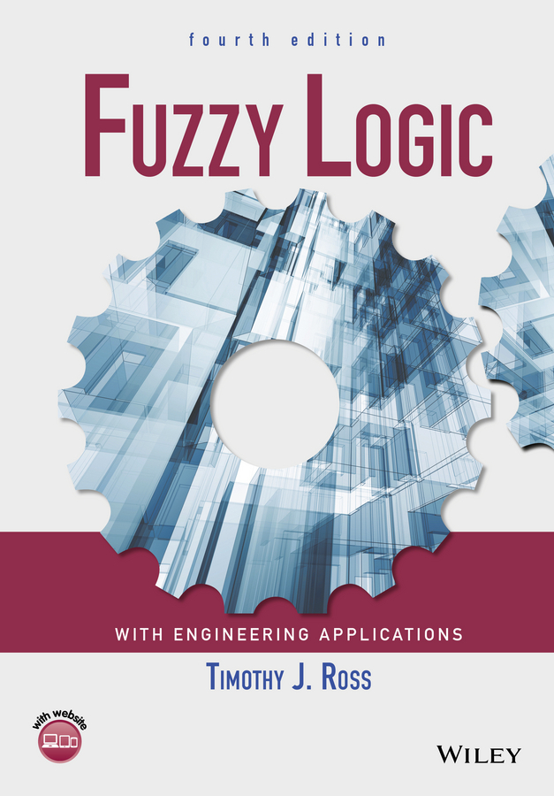 Ross, Timothy J. - Fuzzy Logic with Engineering Applications, ebook