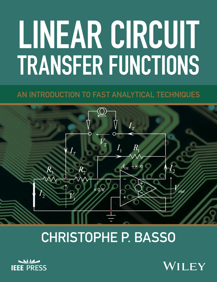 Basso, Christophe P. - Linear Circuit Transfer Functions: An Introduction to Fast Analytical Techniques, ebook