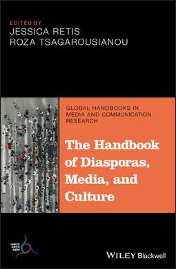 Retis, Jessica - The Handbook of Diasporas, Media, and Culture, e-kirja