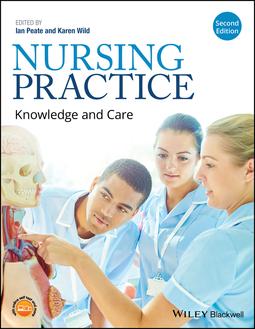 Peate, Ian - Nursing Practice: Knowledge and Care, e-kirja