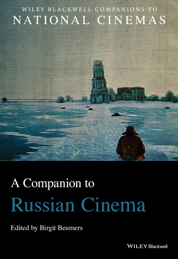 Beumers, Birgit - A Companion to Russian Cinema, ebook