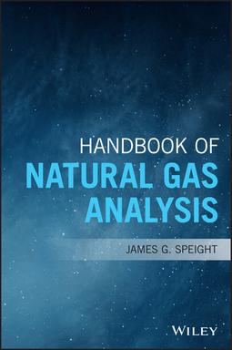 Speight, James G. - Handbook of Natural Gas Analysis, ebook