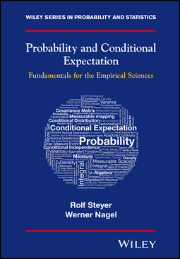 Nagel, Werner - Probability and Conditional Expectation: Fundamentals for the Empirical Sciences, ebook
