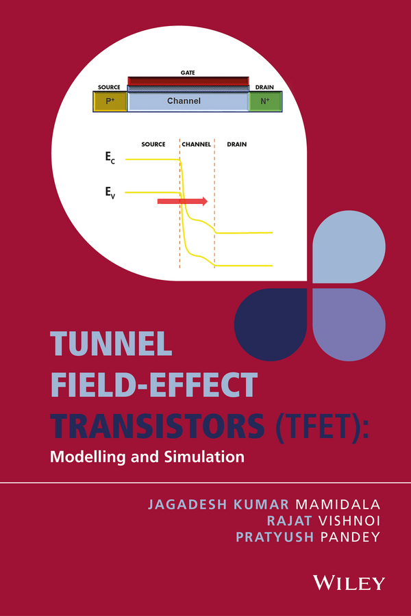 Mamidala, Jagadesh Kumar - Tunnel Field-effect Transistors (TFET): Modelling and Simulation, e-bok