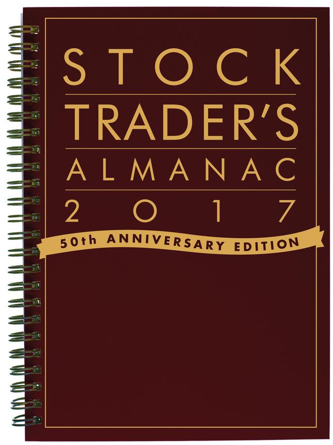 Hirsch, Jeffrey A. - Stock Trader's Almanac 2017, ebook