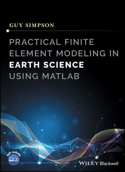 Simpson, Guy - Practical Finite Element Modeling in Earth Science using Matlab, ebook