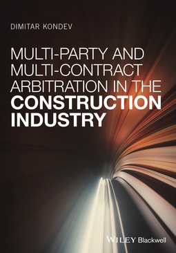 Kondev, Dimitar - Multi-Party and Multi-Contract Arbitration in the Construction Industry, ebook