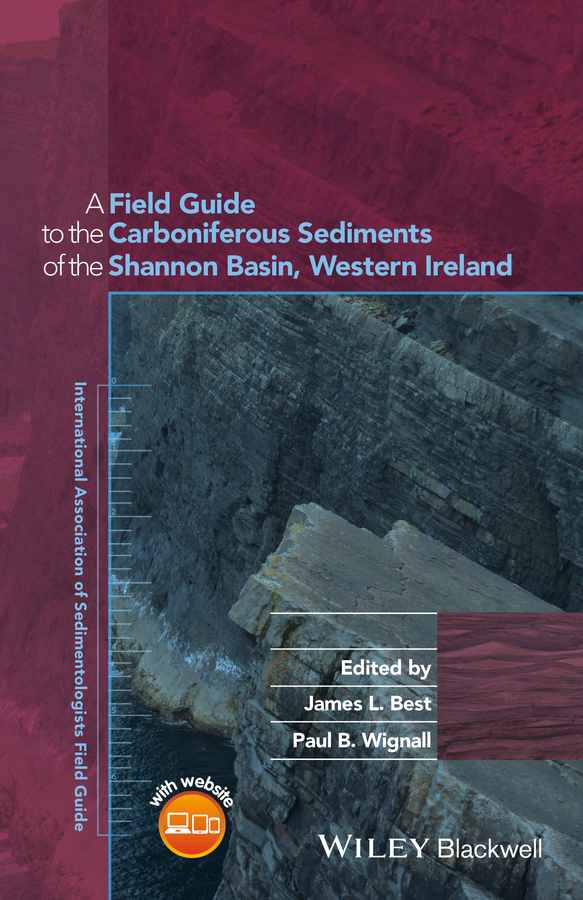 Best, James L. - Field Guide to the Carboniferous Sediments of the Shannon Basin, Western Ireland, ebook
