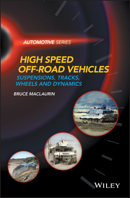 Maclaurin, Bruce - High Speed Off-Road Vehicles: Suspensions, Tracks, Wheels and Dynamics, ebook