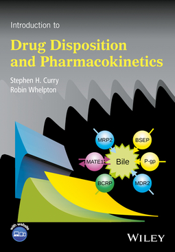 Curry, Stephen H. - Introduction to Drug Disposition and Pharmacokinetics, ebook