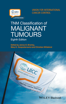 Brierley, James D. - TNM Classification of Malignant Tumours, ebook