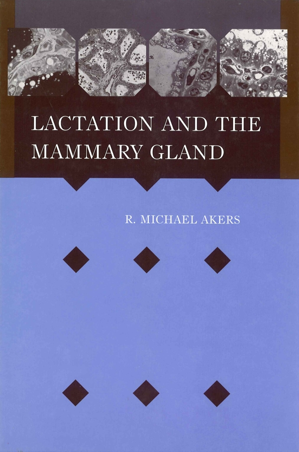 Akers, R. Michael - Lactation and the Mammary Gland, ebook