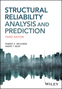 Beck, Andre T. - Structural Reliability Analysis and Prediction, ebook
