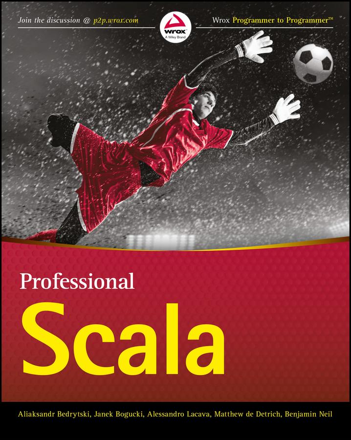 Bedrytski, Aliaksandr - Professional Scala, ebook