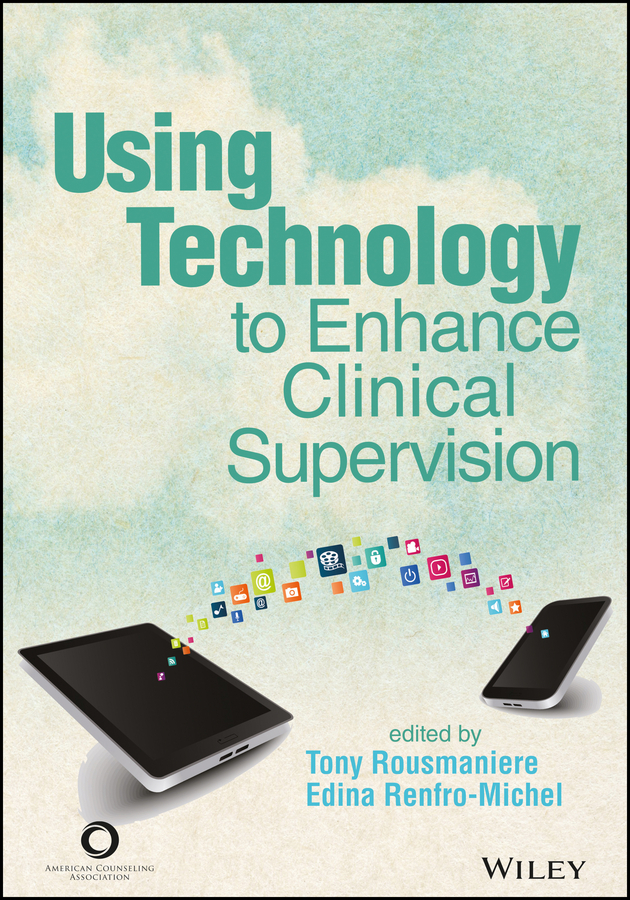 Renfro-Michel, Edina - ACA Using Technology to Enhance Clinical Supervision, ebook