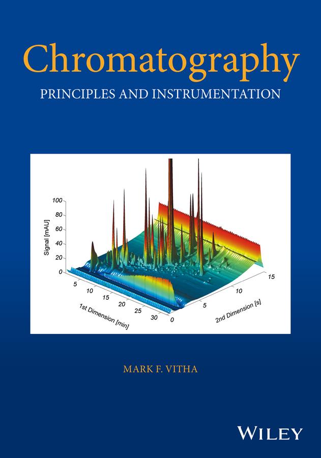 Vitha, Mark F. - Chromatography: Principles and Instrumentation, ebook