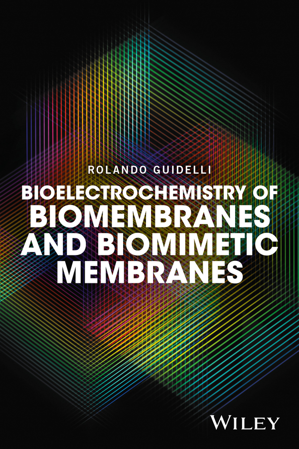 Guidelli, Rolando - Bioelectrochemistry of Biomembranes and Biomimetic Membranes, ebook