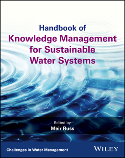Russ, Meir - Handbook of Knowledge Management for Sustainable Water Systems, ebook