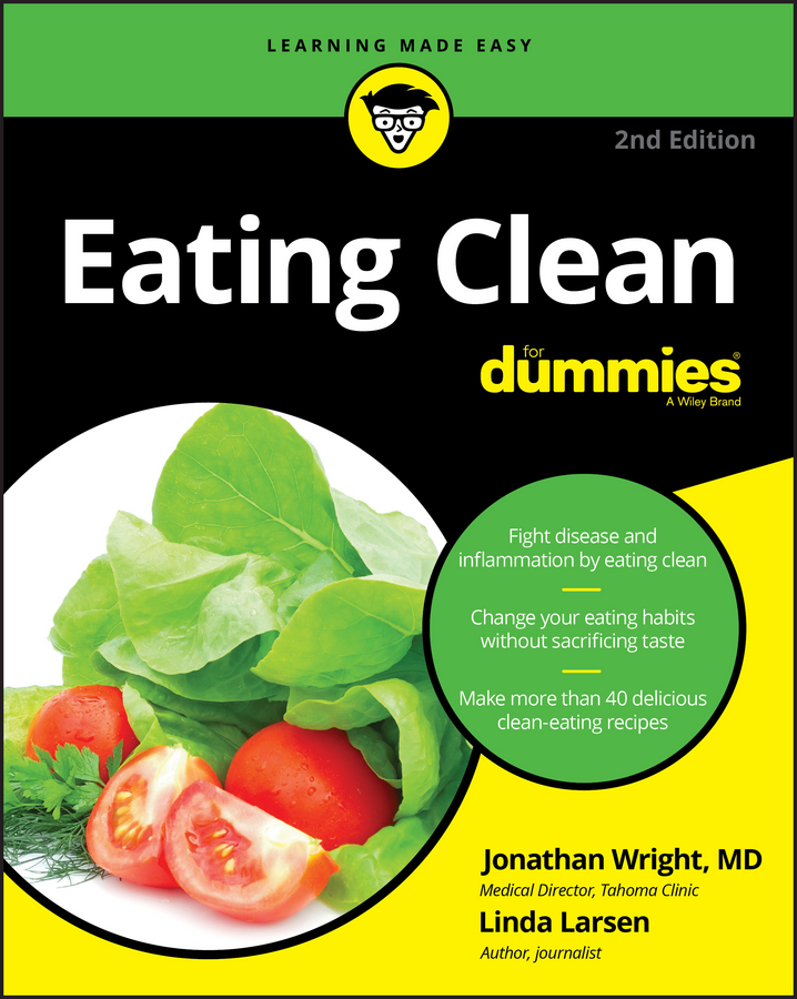 Larsen, Linda - Eating Clean For Dummies, ebook