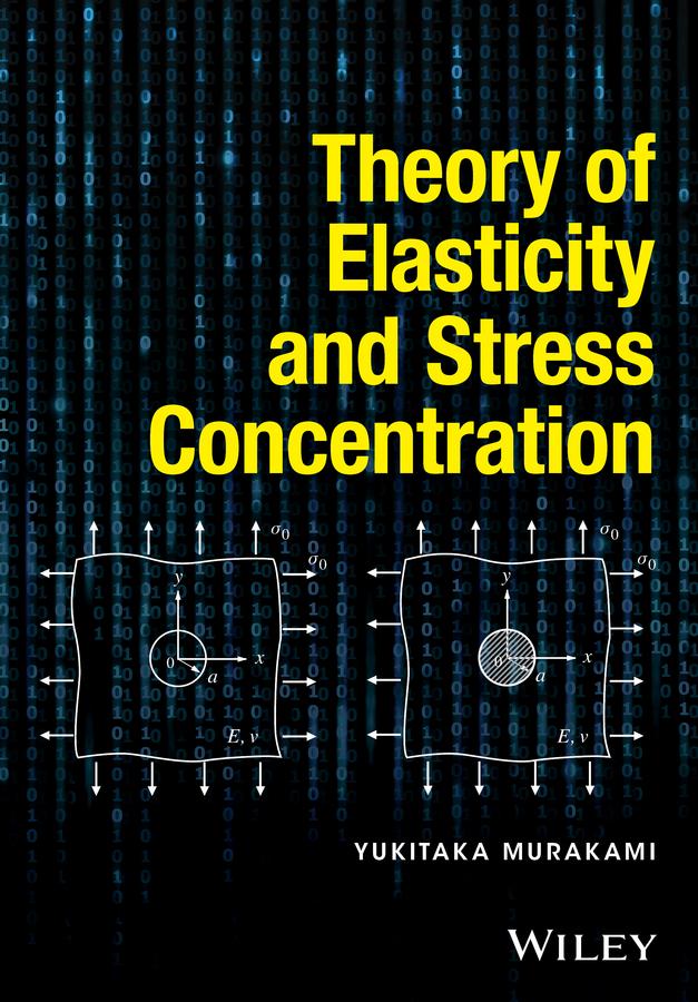Murakami, Yukitaka - Theory of Elasticity and Stress Concentration, ebook