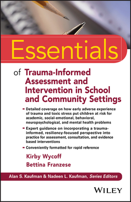 Franzese, Bettina - Essentials of Trauma-Informed Assessment and Intervention in School and Community Settings, ebook