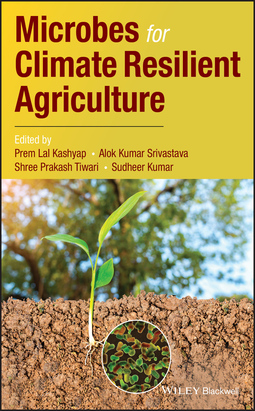 Kashyap, Prem Lal - Microbes for Climate Resilient Agriculture, ebook