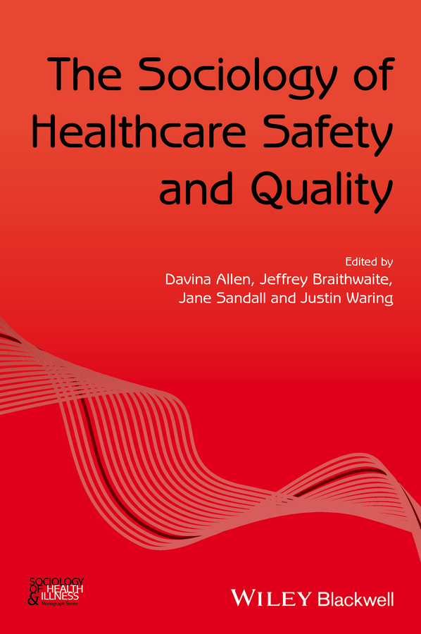 Allen, Davina - The Sociology of Healthcare Safety and Quality, ebook